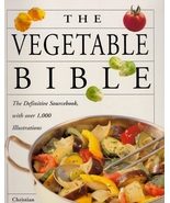 The Vegetable Bible Cookbook - The Definitive S... - $11.99