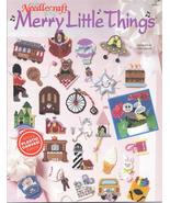 MERRY LITTLE THINGS~ TNS~ PLASTIC CANVAS LEAFLET - £6.88 GBP