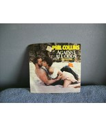 PHIL COLLINS Against All Odds 45 - $5.00