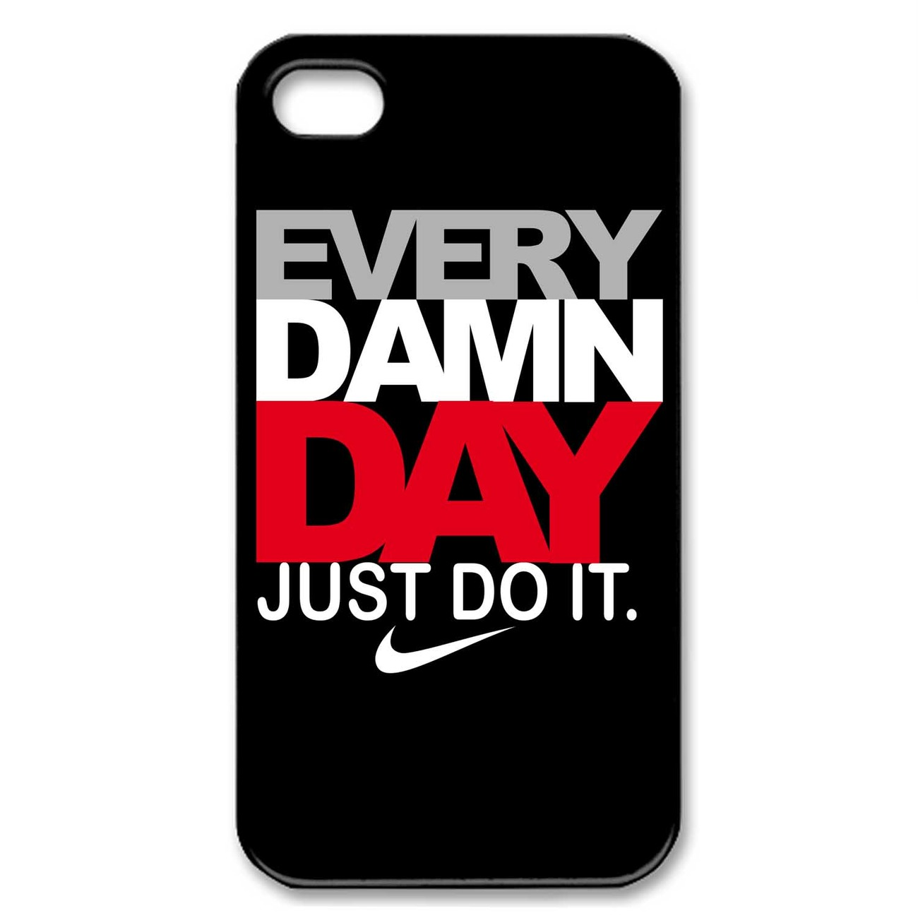 Every Damn Day Just Do It Nike Wallpaper Every Damn Day Just Do...