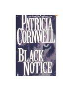 Black Notice (Scarpetta)Patricia Cornwell Thril... - $1.00