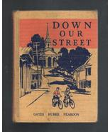 Down Our Street, 1939, Primary Textbook, Collec... - $10.00