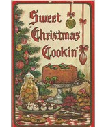 Sweet Christmas Cookin' Holiday Cookbook by Smith - $6.80