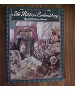 Silk Ribbon Embroidery Judith Montano 1993 120 ... - $12.00