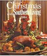Christmas With Southern Living 2004 Cookbook Ho... - $13.80