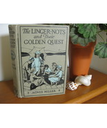 LINGER-NOTS AND THEIR GOLDEN QUEST by AGNES MIL... - $14.99