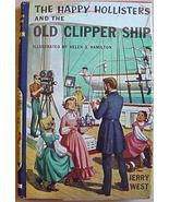 THE HAPPY HOLLISTERS AND THE OLD CLIPPER SHIP W... - $10.00