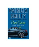 Cool Cache by Patricia Smiley a Tucker Sinclair... - $1.00