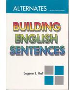 Alternates Building English Sentences by Eugene... - $4.99