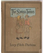 The Swiss Twins: Lucy-Fitch-Perkins 1922 - $21.95