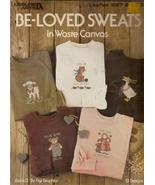 Be-Loved Sweats In Waste Canvas Cross Stitch #567  - $1.99