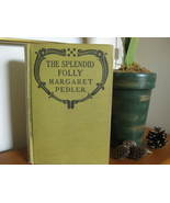 THE SPLENDID FOLLY MARGARET PEDLER ROMANCE  - $4.99