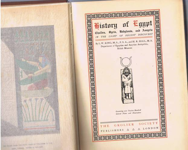 History of Egypt by L.W. King & H.R. Hall dated1906
