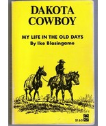 Dakota Cowboy, Story of my Life in the Old Days... - $11.95