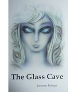 The Glass Cave by Johanna Boetger   - $12.95