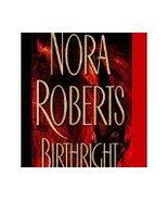 Birthright Nora Roberts (Dance of the Gods)Bk 2... - $1.00