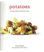 Potatoes from pancakes to pommes frites by Anni... - $8.00