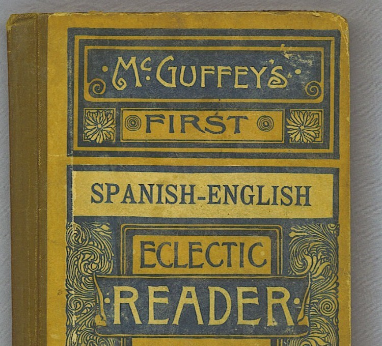 1891 McGuffey's First Eclectic Reader, Revised Edition, Spanish, English