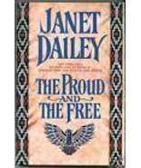 The Proud and the Free by Janet Dailey 1994 -Hardcover