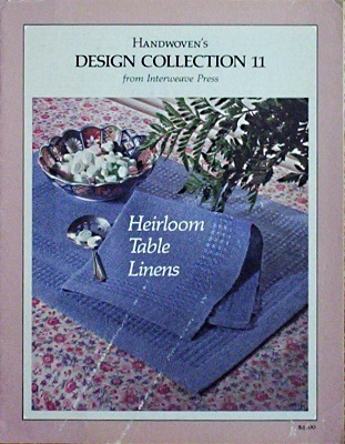 Handwoven Design Collection #11:  Heirloom Table Linens