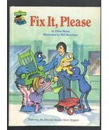 Fix It, Please, Ellen Weiss, Hardcover Sesame S... - $4.25