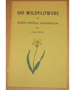100 Wildflowers of North Central Washington - J... - $14.99