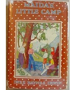 MAIDA'S LITTLE CAMP Inez Haynes Irwin HC/DJ - $10.00