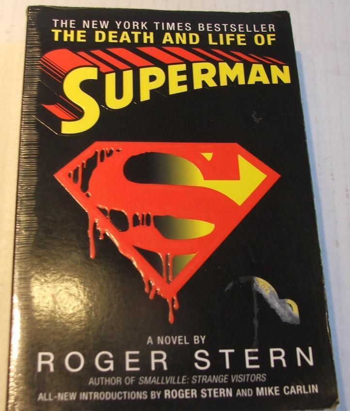 Death and Life of Superman Softcover Book