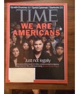 Time Magazine We Are Americans Just Not Legally... - $4.00