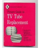 Picture Guide to TV Tube Replacement Skilfact L... - $5.00