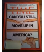 Time Magazine Can You Still Move Up in America ... - $4.00
