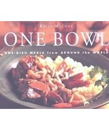 One Bowl: One-Dish Meals from Around the World ... - $7.99