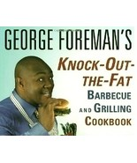George Foreman's Knock-Out-the-Fat Barbecue and... - $6.99