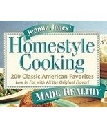 Jeanne Jones' Homestyle Cooking Made Healthy Co... - $9.99