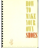 How to Make Your Own Shoes - $45.00