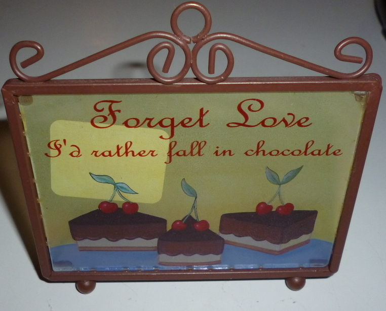 Forget love I'd rather fall in chocolate glass display stand with wire frame
