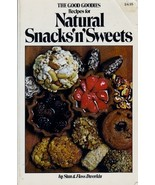 The Good Goodies Recipes For Natural Snacks 'n'... - $8.99