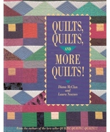 Quilts, Quilts and More Quilts! (Paperback)  by Diana McClun - $3.00