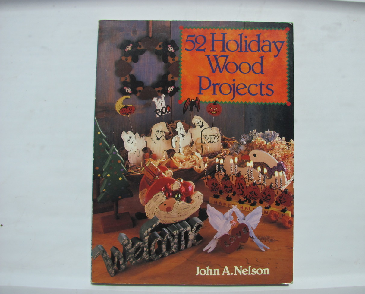 52 holiday wood project paperback by sterling 1995 wood