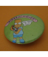 Bart Simpson 1989 Underachiever & Proud pinback... - $0.99