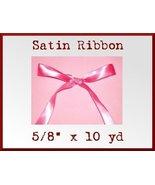Hot Pink Satin Single Face Polyester Ribbon 5/8... - $2.75
