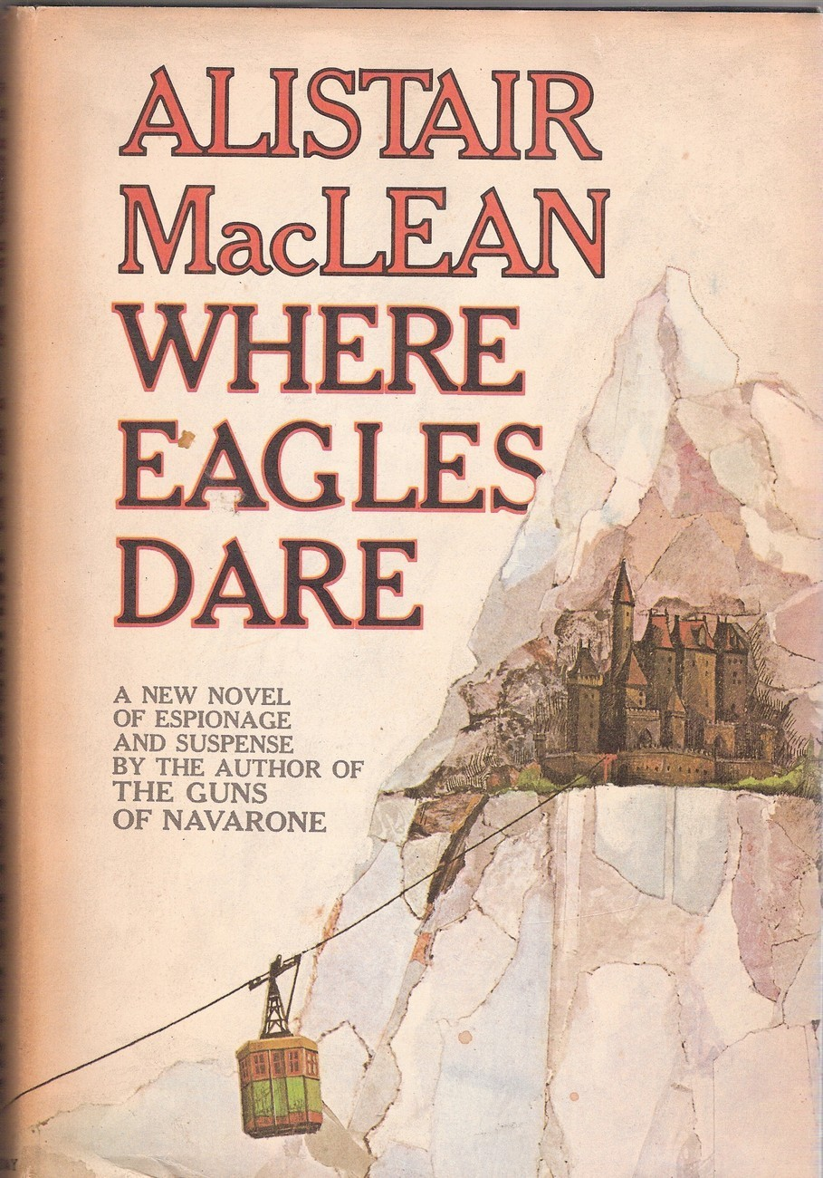 Vintage Hardback Book - Where Eagles Dare (1967)