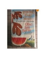 Leaving Cold Sassy Olive Ann Burns Sequel to Co... - $2.00
