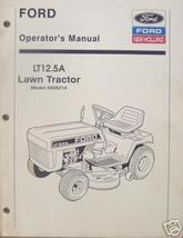 Ford LT12.5A Lawn Tractor Operator's Manual - $13.00