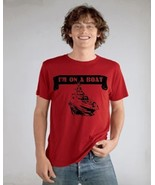 Father Son combo I'M ON A BOAT Funny Guy T Shir... - $24.99