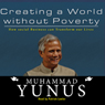 Creating a world without poverty how social business can transform our lives unabridged audiobook