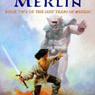 The Seven Songs of Merlin: The Lost Years of Merlin, Book Two