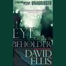 Eye of the beholder unabridged audiobook