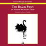The black swan the impact of the highly improbable unabridged audiobook