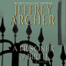 A prisoner of birth unabridged audiobook